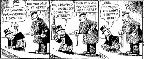 Source: Quote Investigator. Attribution: 1942 June 3, Florence Morning News, Mutt and Jeff Comic Strip, Page 7, Florence, South Carolina. (Newspaper Archive)